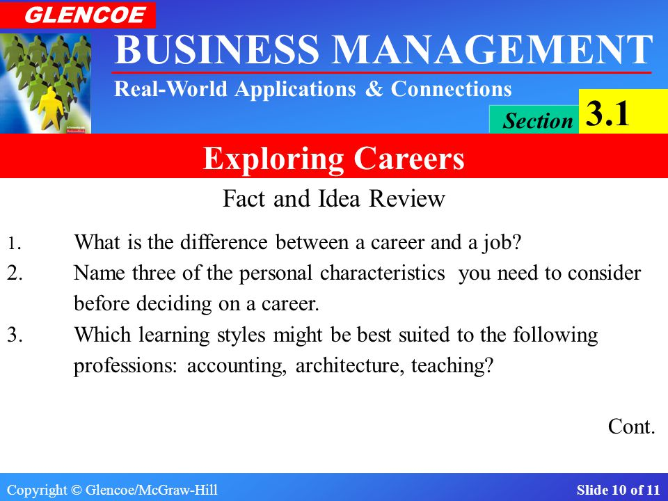 Fact and Idea Review 1. What is the difference between a career and a job