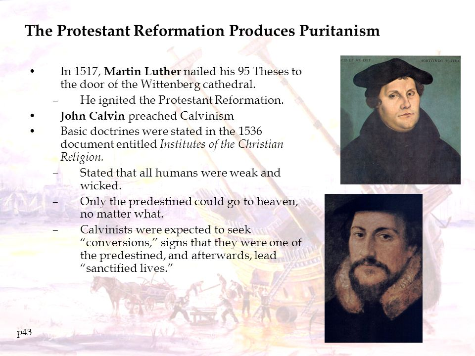The Protestant Reformation Produces Puritanism