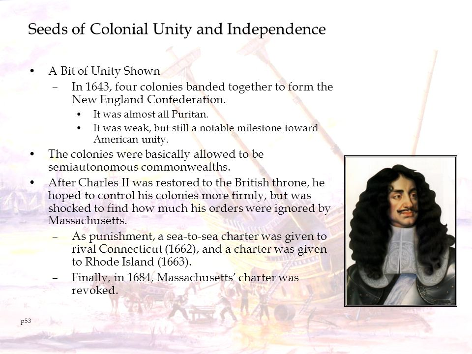Seeds of Colonial Unity and Independence