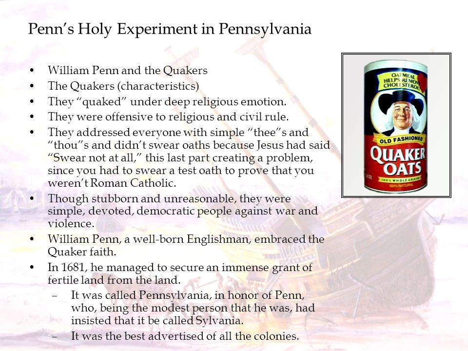 Penn's Holy Experiment in Pennsylvania