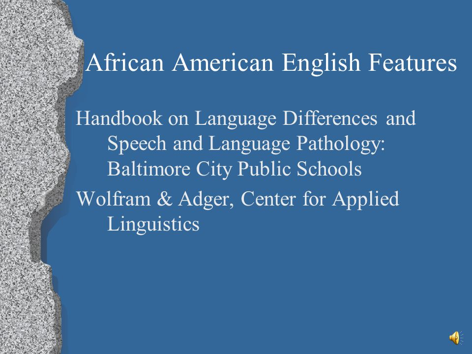 African American English Features