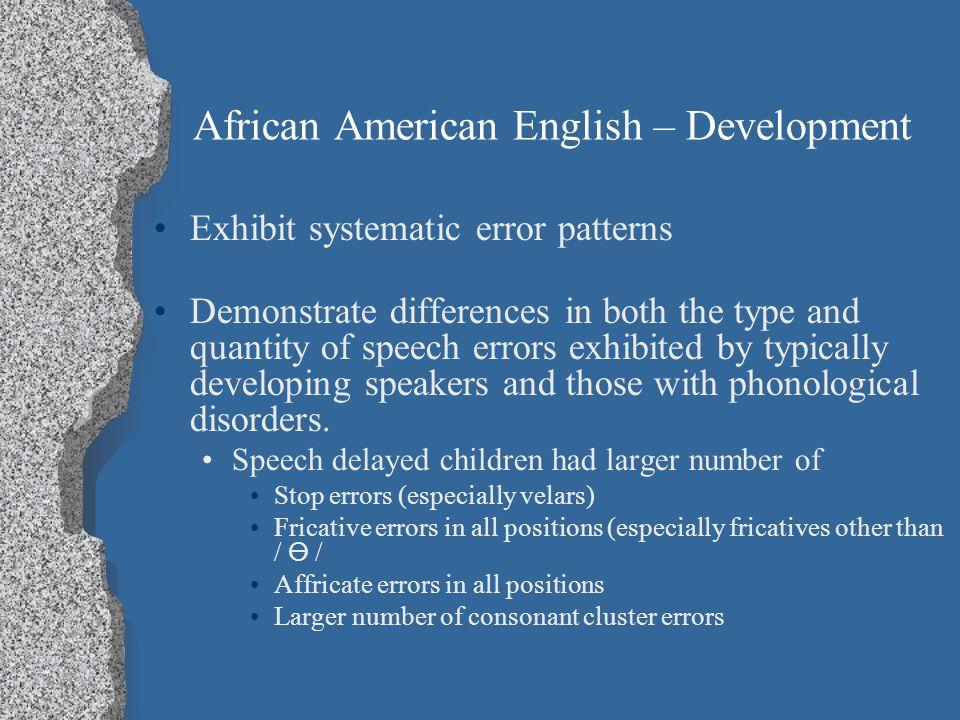 African American English – Development