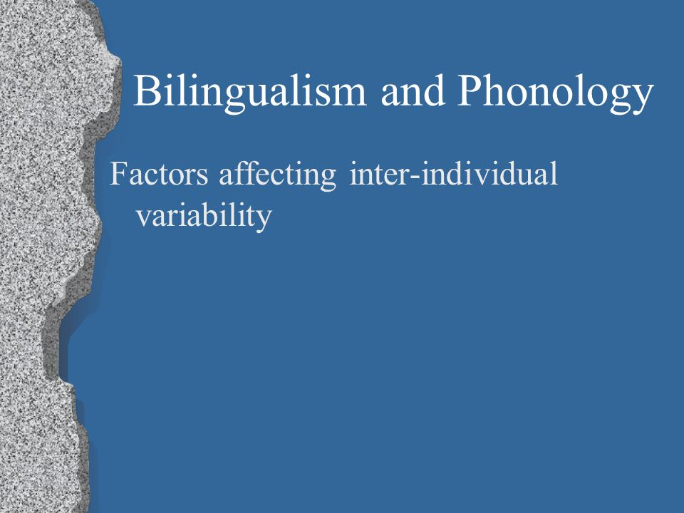 Bilingualism and Phonology