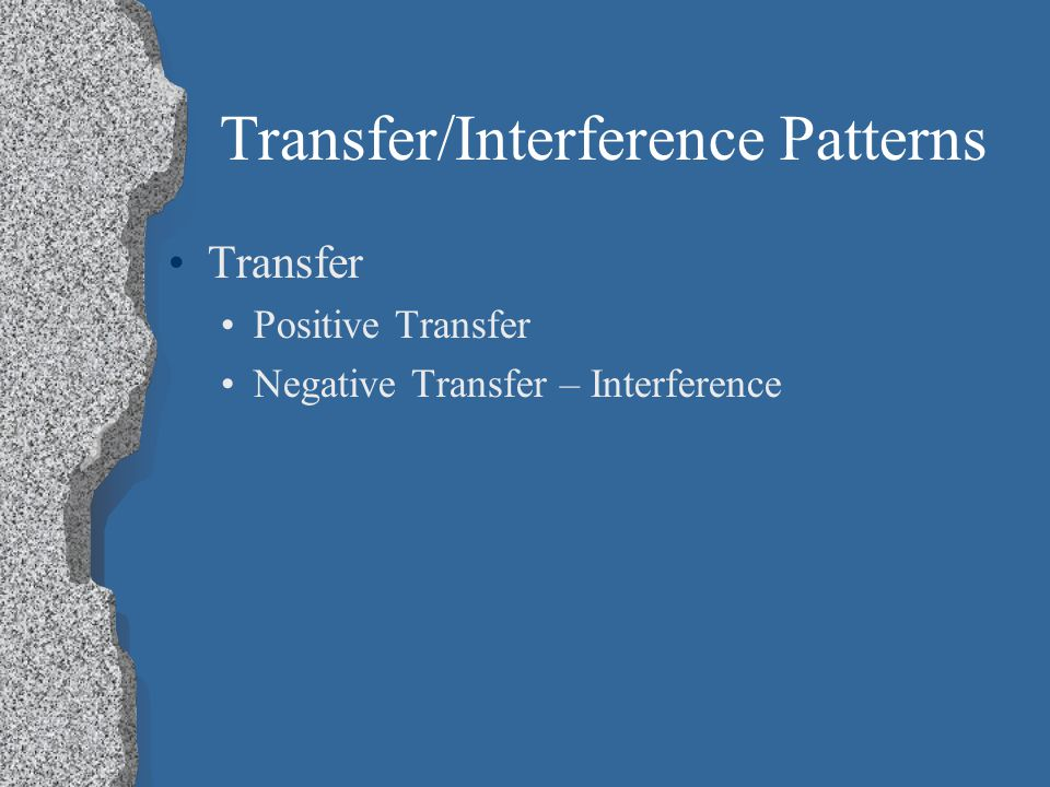 Transfer/Interference Patterns