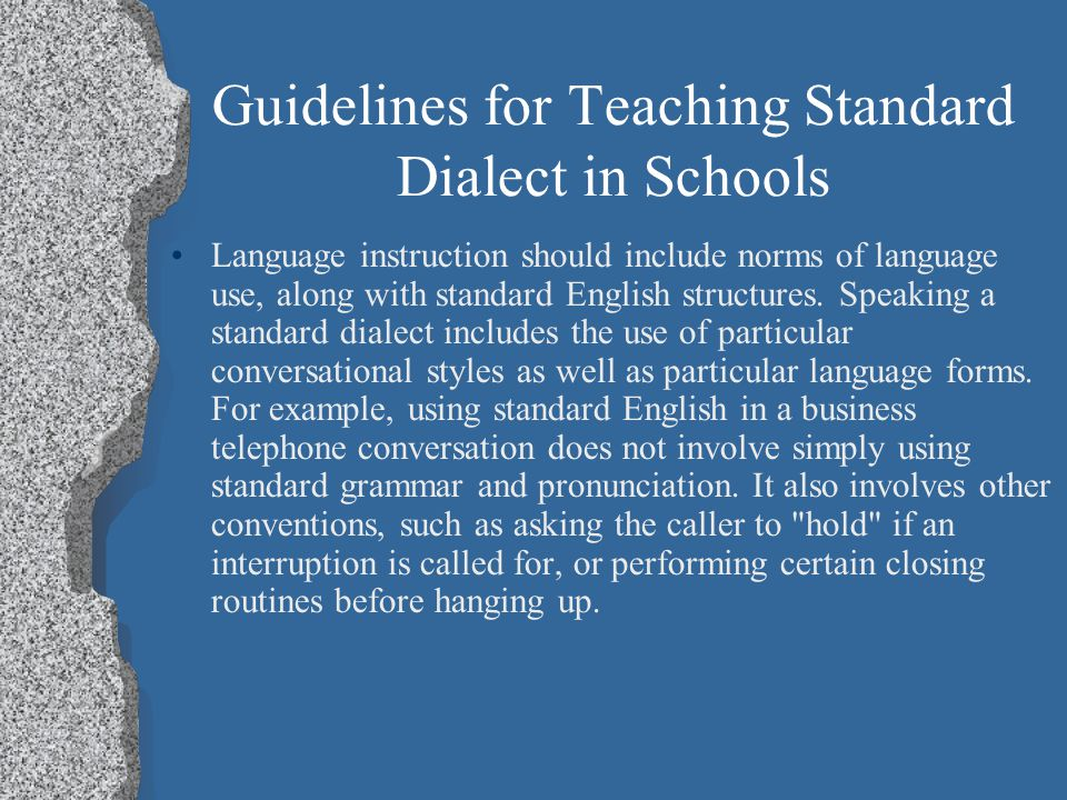 Guidelines for Teaching Standard Dialect in Schools