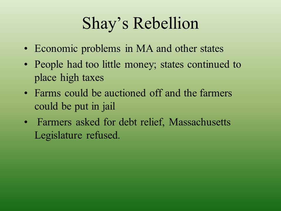 Shay's Rebellion Economic problems in MA and other states
