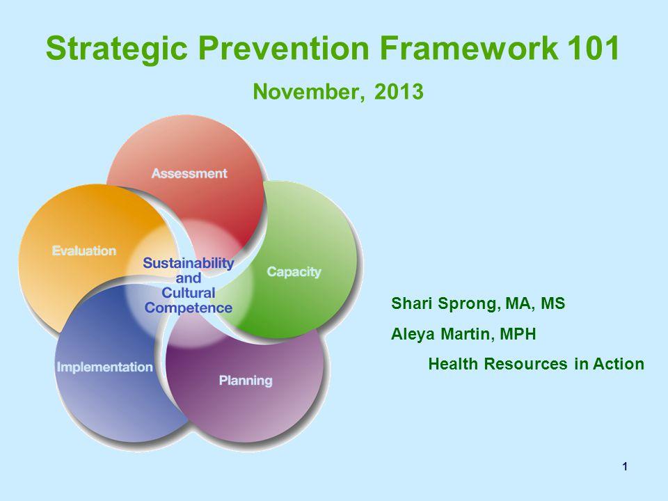 Strategic Prevention Framework 101 November, 2013