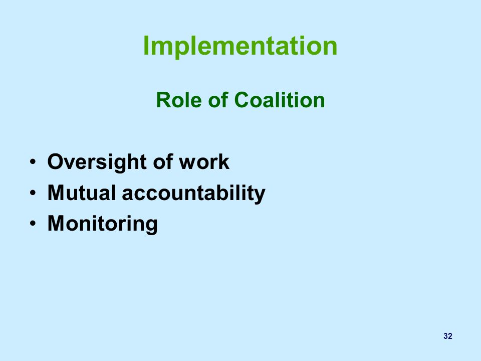 Implementation Role of Coalition Oversight of work