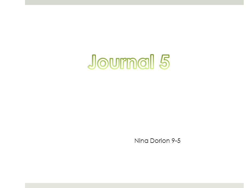 Journal 5 Nina Dorion 9-5