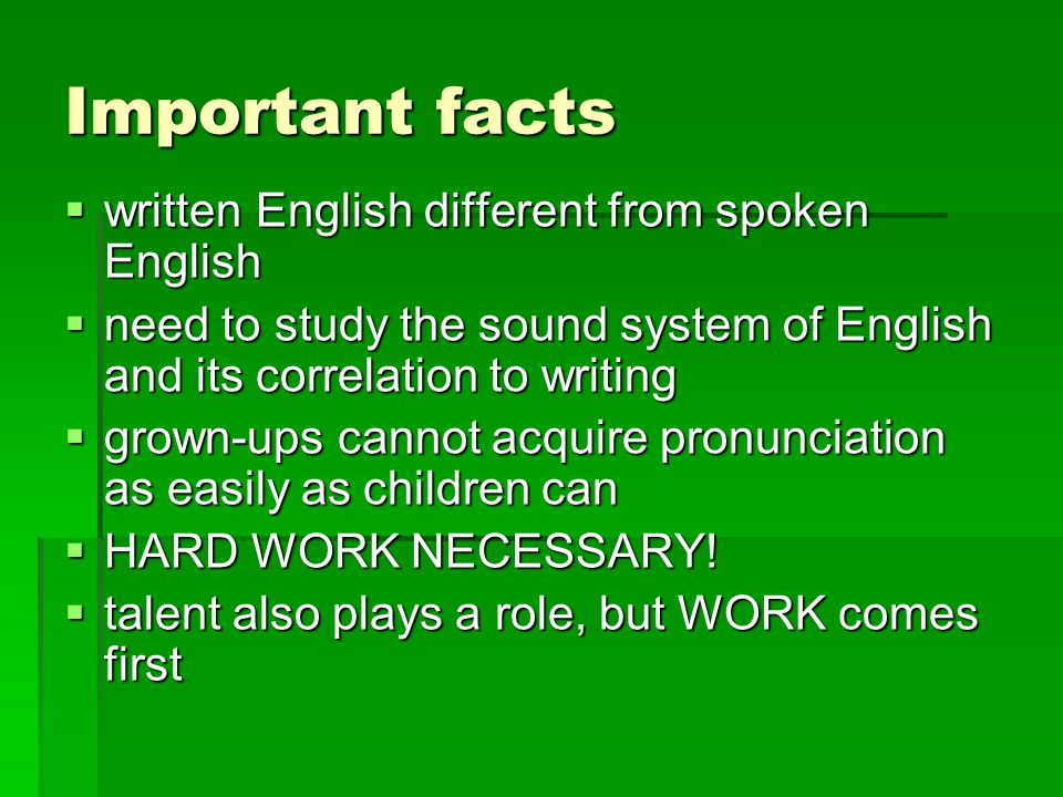 Important facts written English different from spoken English