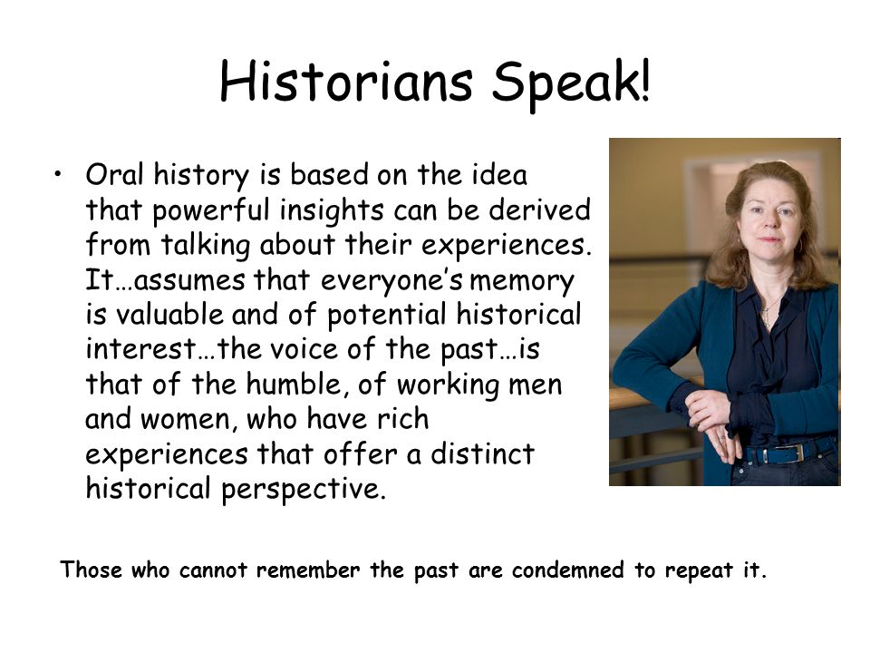 Historians Speak!