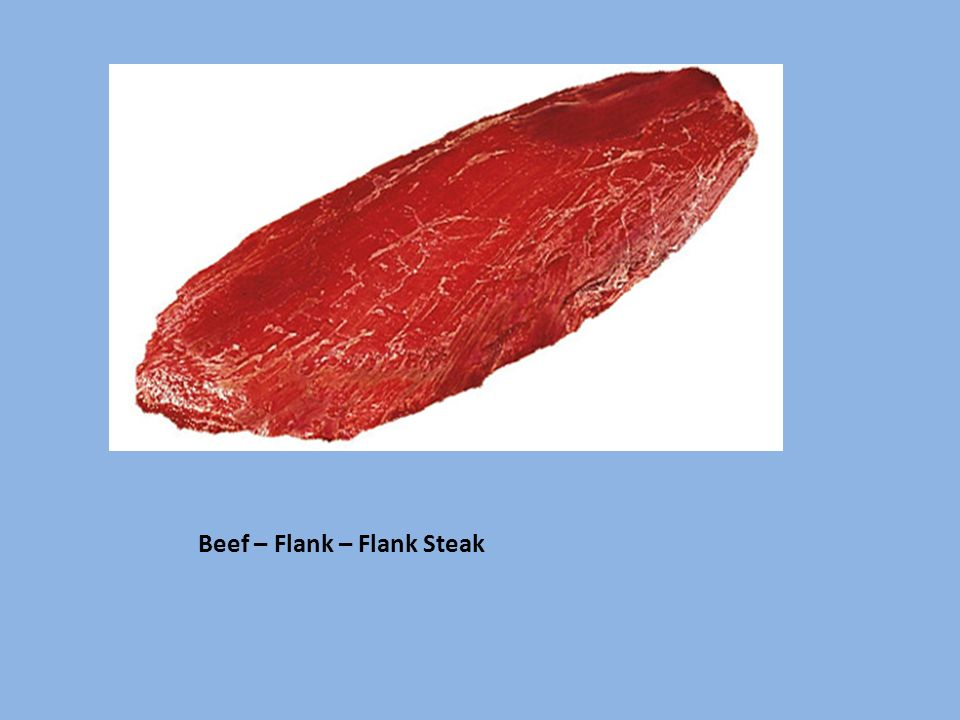 Beef – Flank – Flank Steak