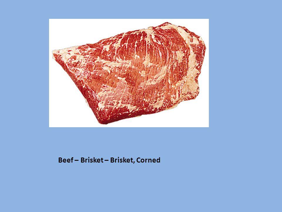 Beef – Brisket – Brisket, Corned