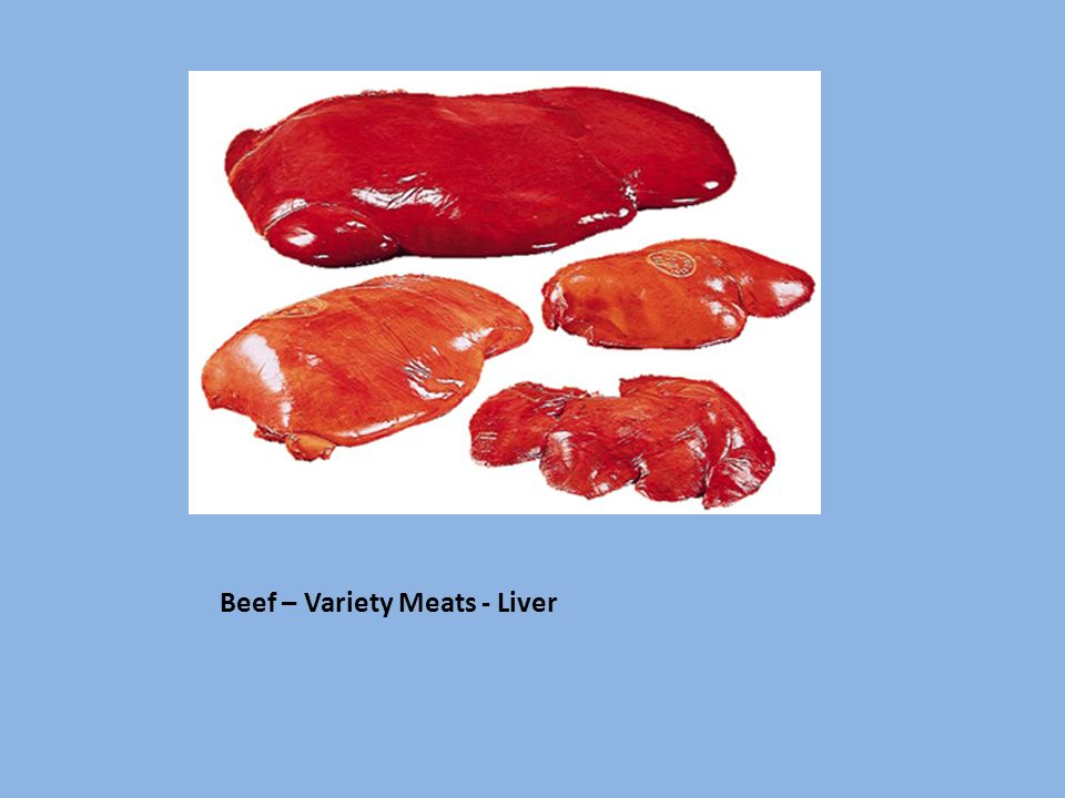 Beef – Variety Meats - Liver