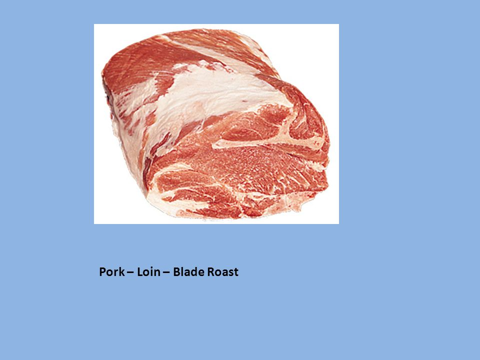 Pork – Loin – Blade Roast