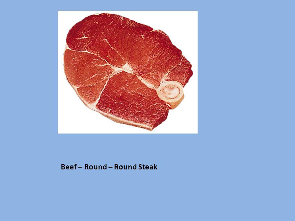 Beef – Round – Round Steak