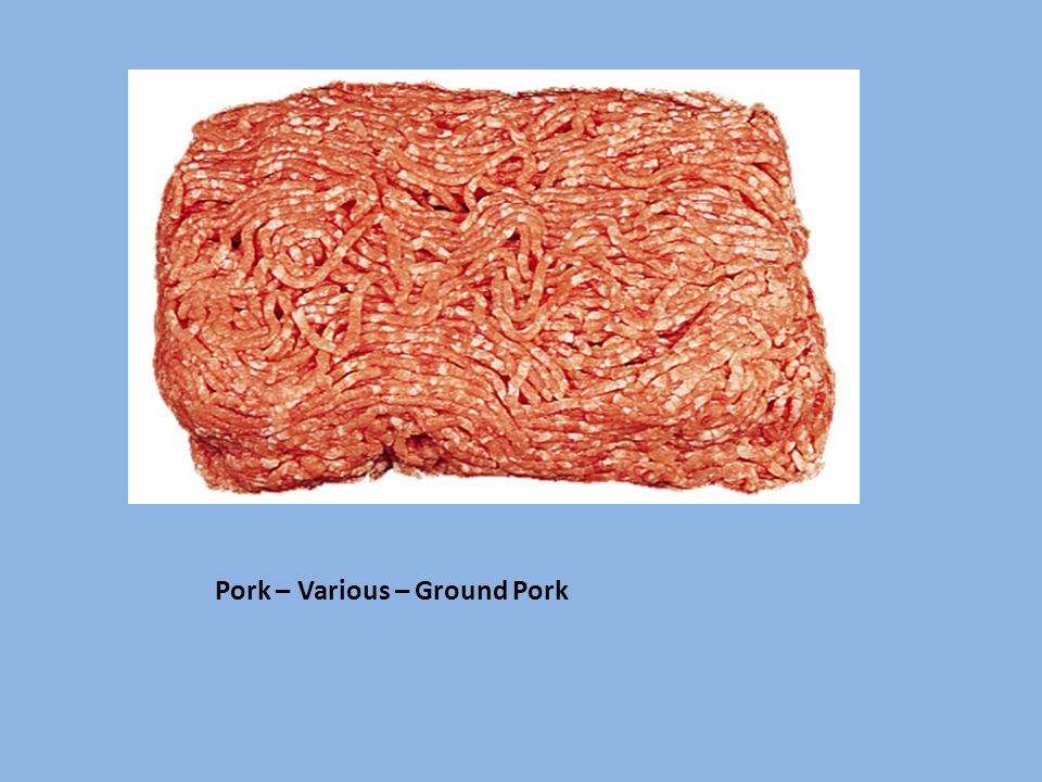 Pork – Various – Ground Pork