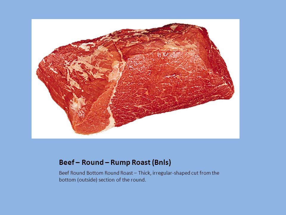 Beef – Round – Rump Roast (Bnls)
