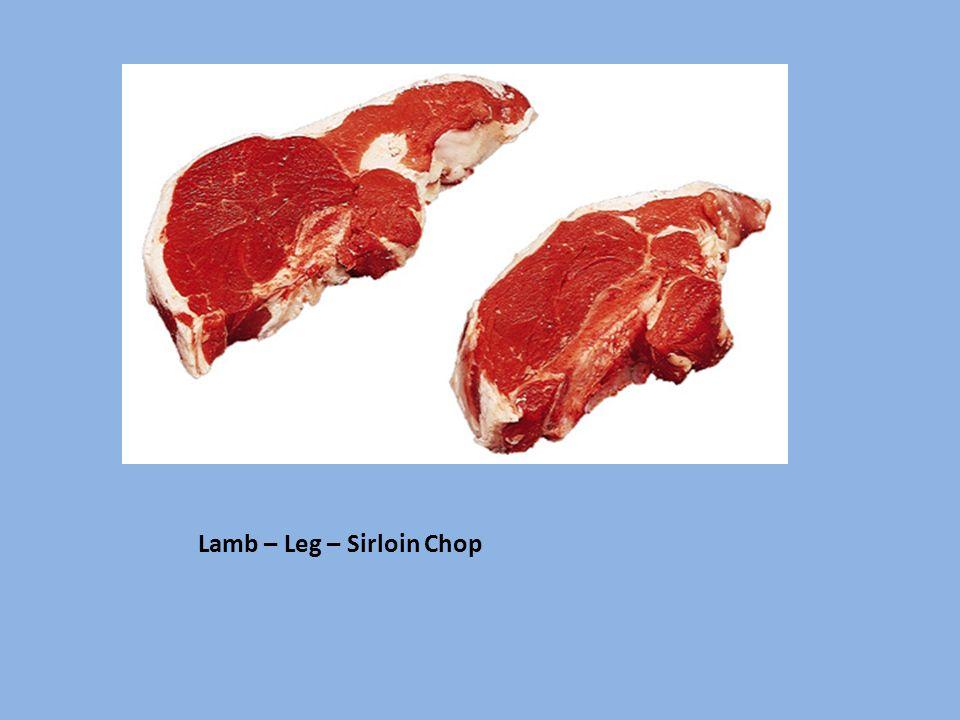 Lamb – Leg – Sirloin Chop