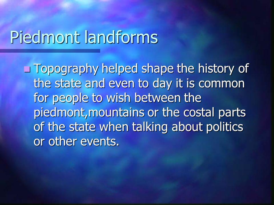 Piedmont landforms