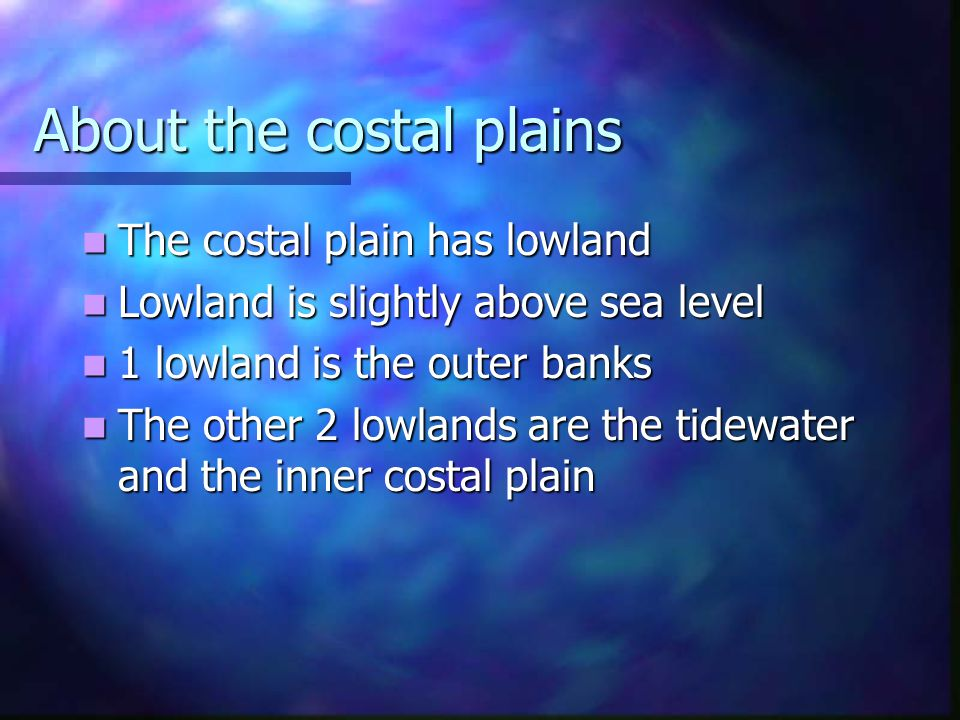 About the costal plains