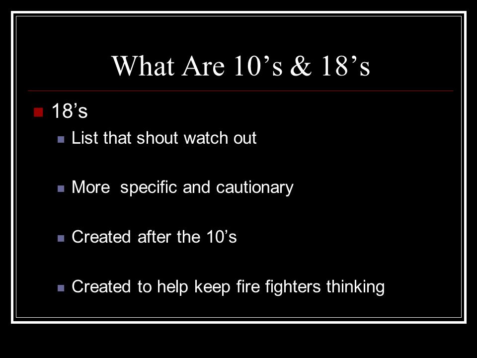 What Are 10's & 18's 18's List that shout watch out