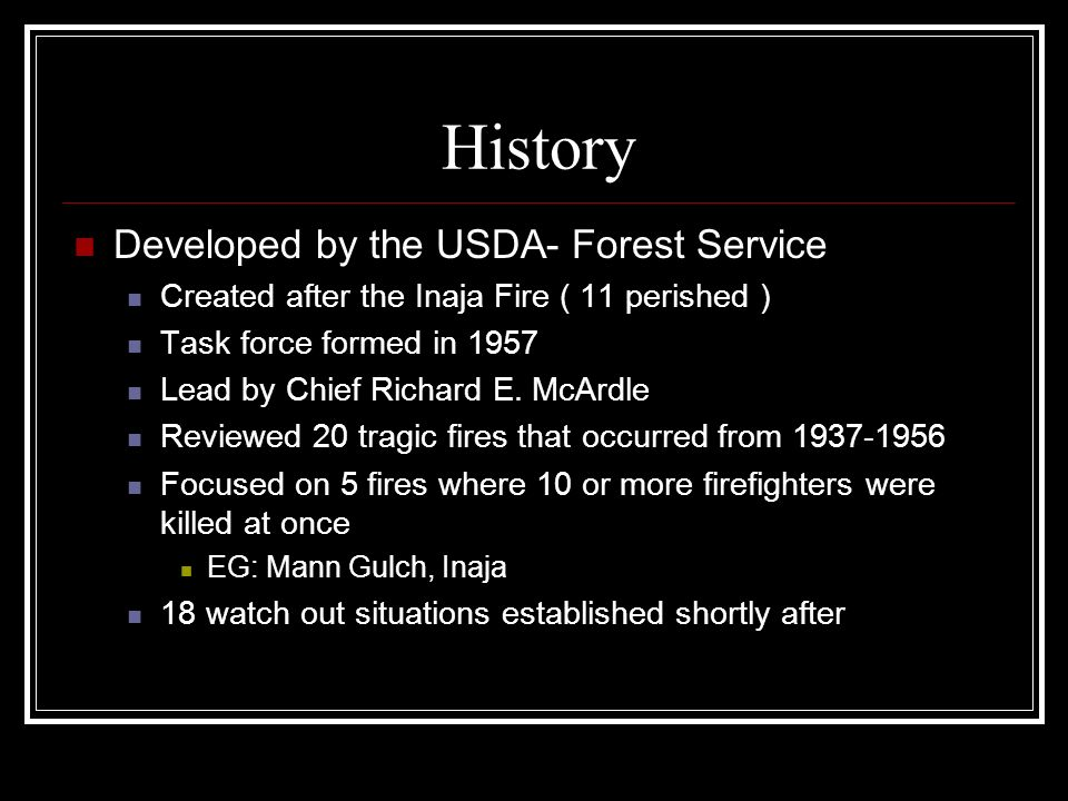 History Developed by the USDA- Forest Service