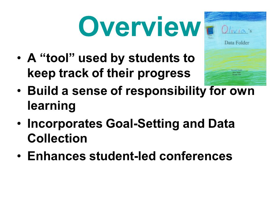 Overview A tool used by students to keep track of their progress