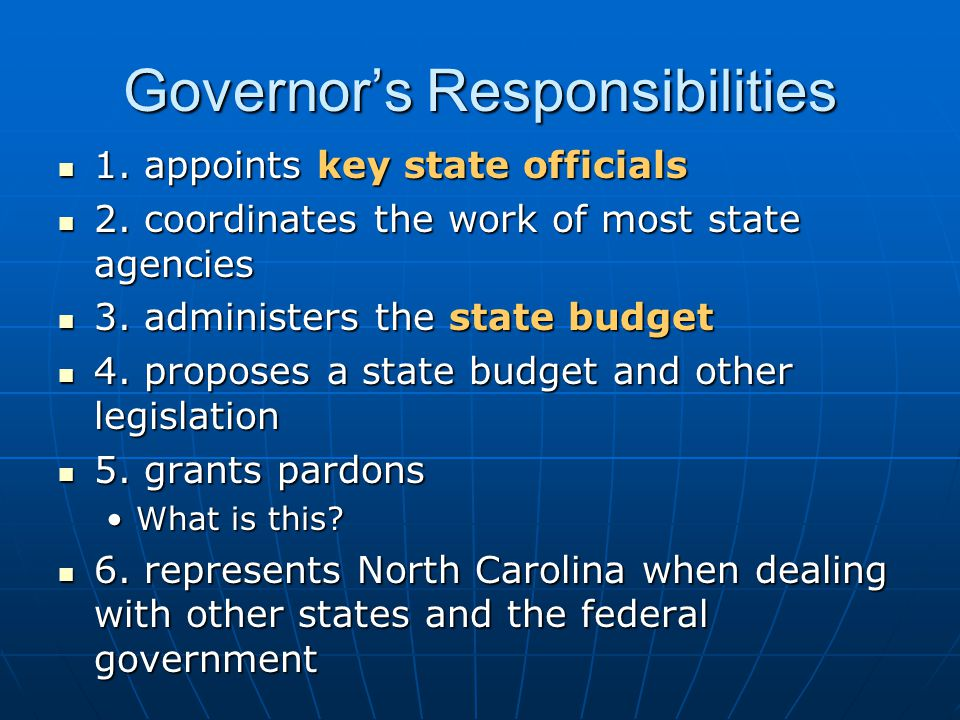 Governor's Responsibilities