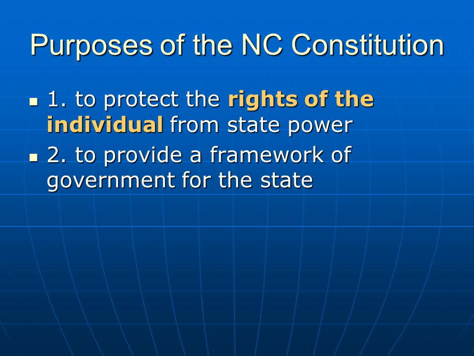 Purposes of the NC Constitution