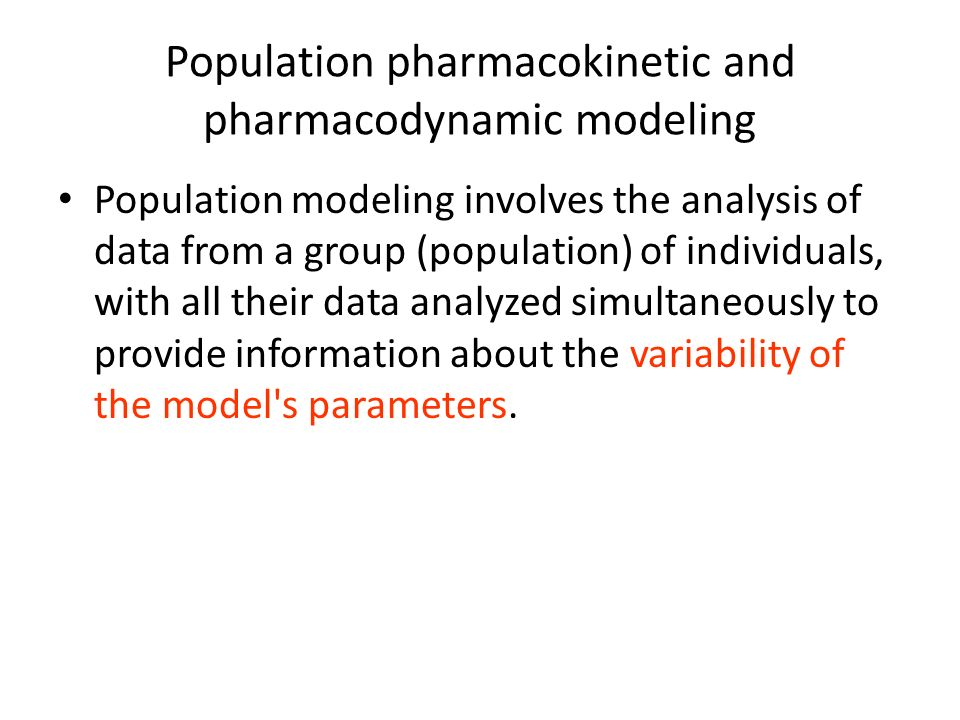 Population pharmacokinetic and pharmacodynamic modeling