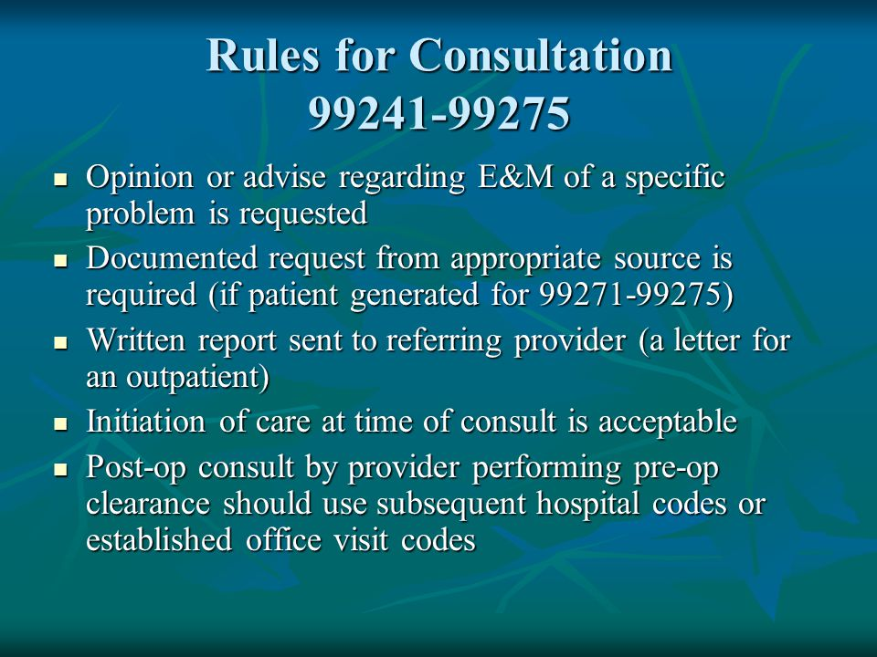 Rules for Consultation 99241-99275