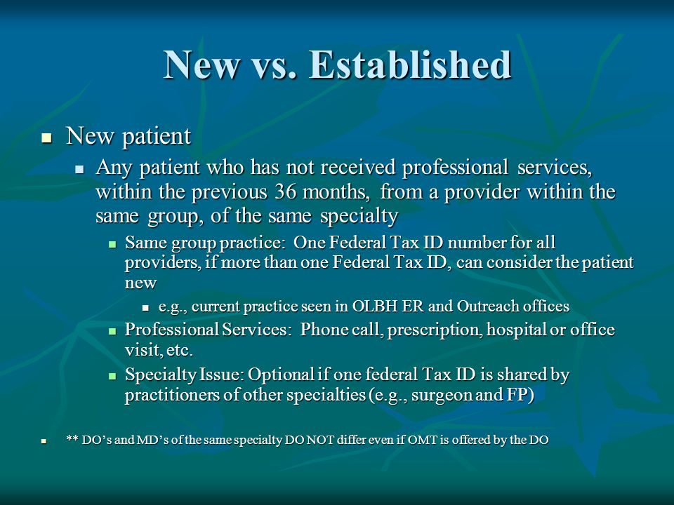 New vs. Established New patient