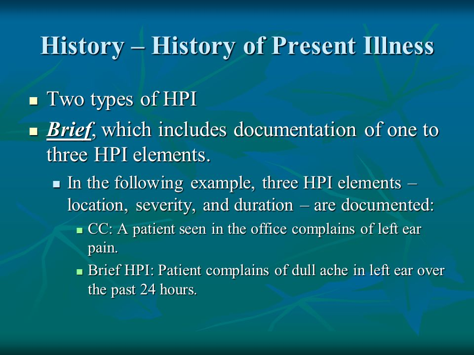 History – History of Present Illness