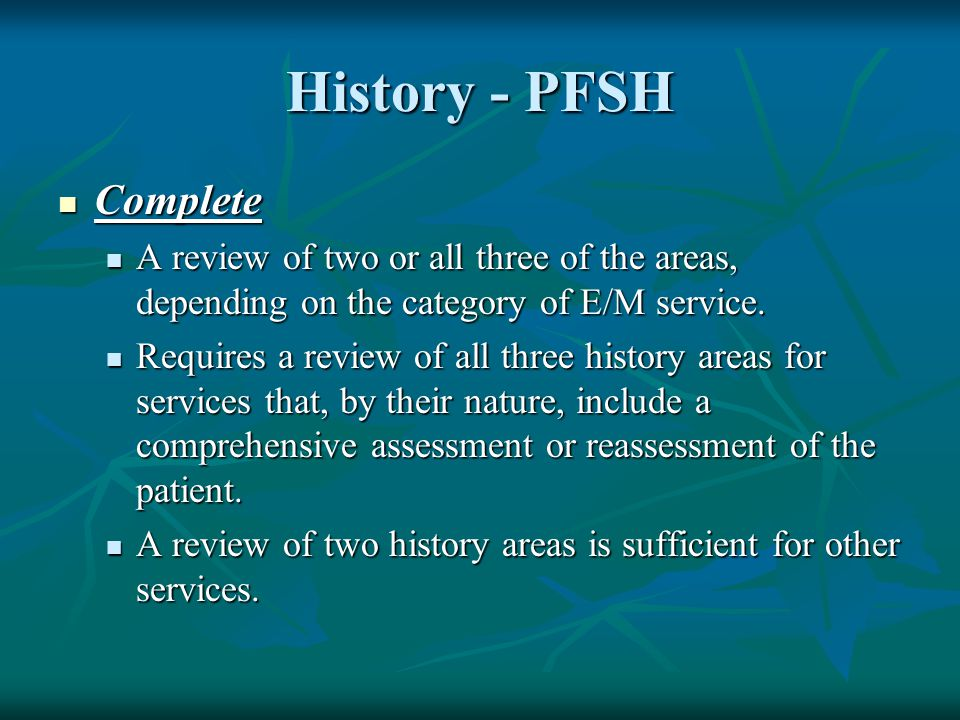 History - PFSH Complete