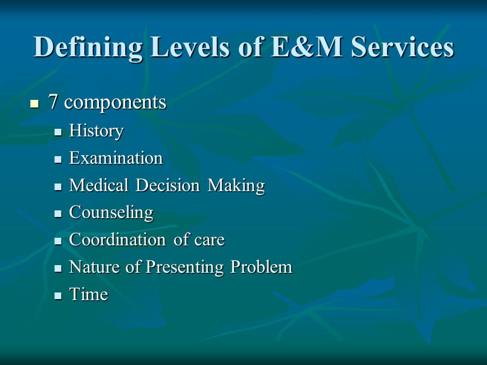 Defining Levels of E&M Services