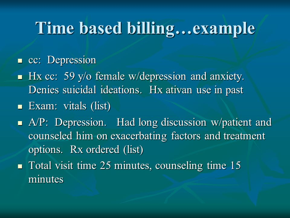Time based billing…example