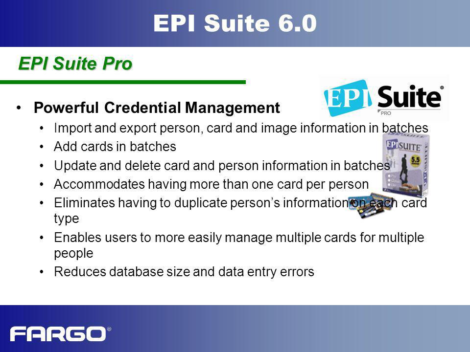 EPI Suite Pro Powerful Credential Management