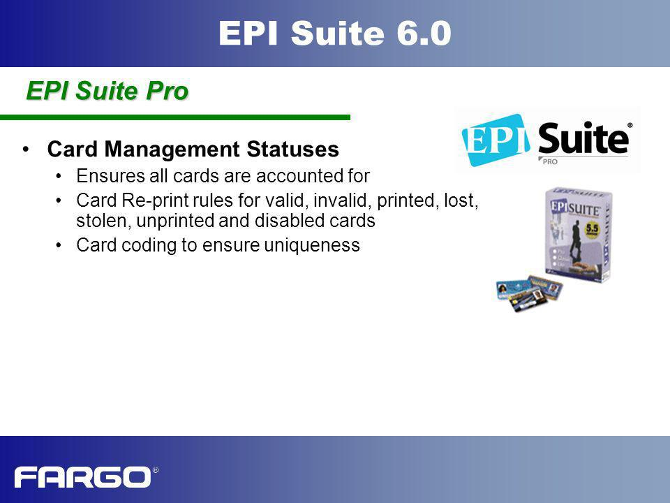 EPI Suite Pro Card Management Statuses
