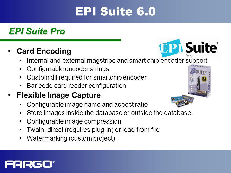 EPI Suite Pro Card Encoding Flexible Image Capture