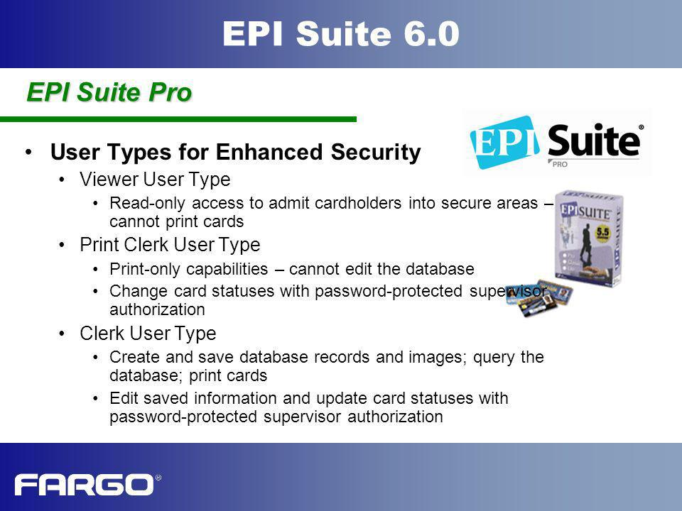 EPI Suite Pro User Types for Enhanced Security Viewer User Type
