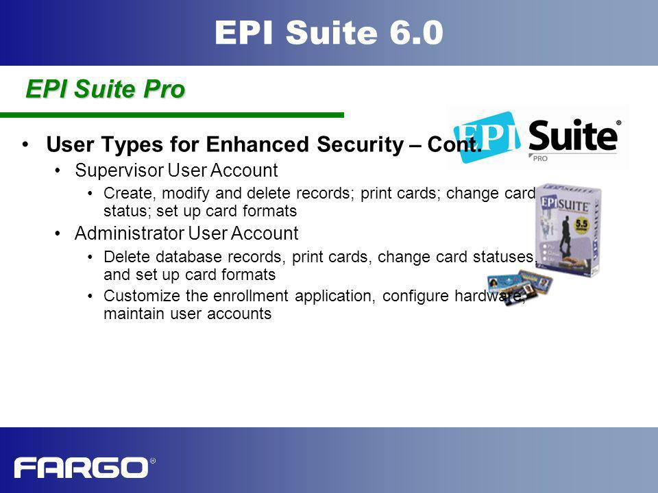EPI Suite Pro User Types for Enhanced Security – Cont.