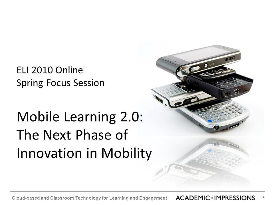 ELI 2010 Online Spring Focus Session Mobile Learning 2