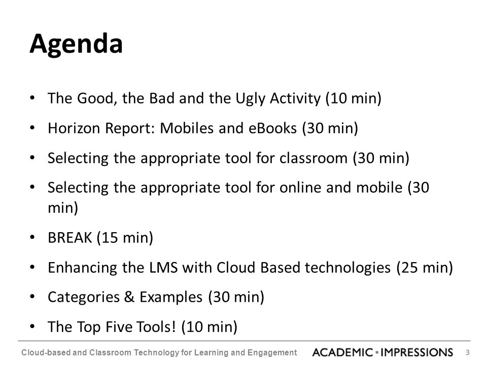 Agenda The Good, the Bad and the Ugly Activity (10 min)