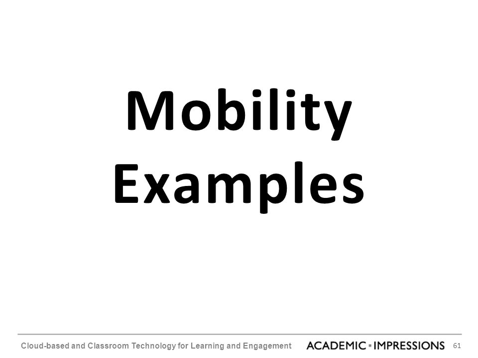 Mobility Examples