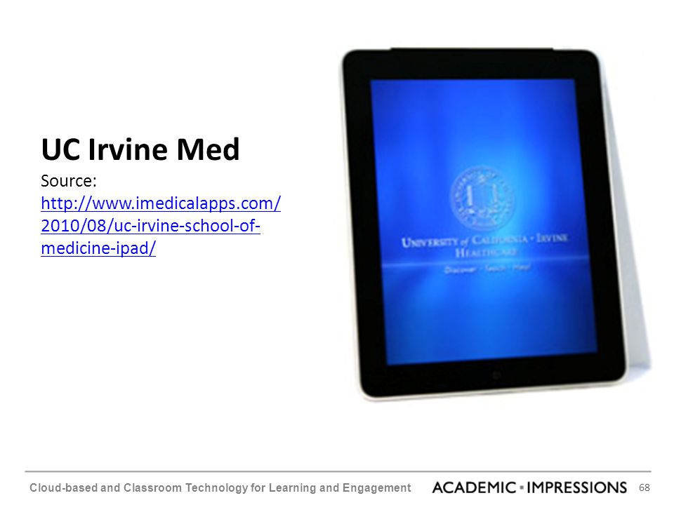 UC Irvine Med Source: http://www. imedicalapps