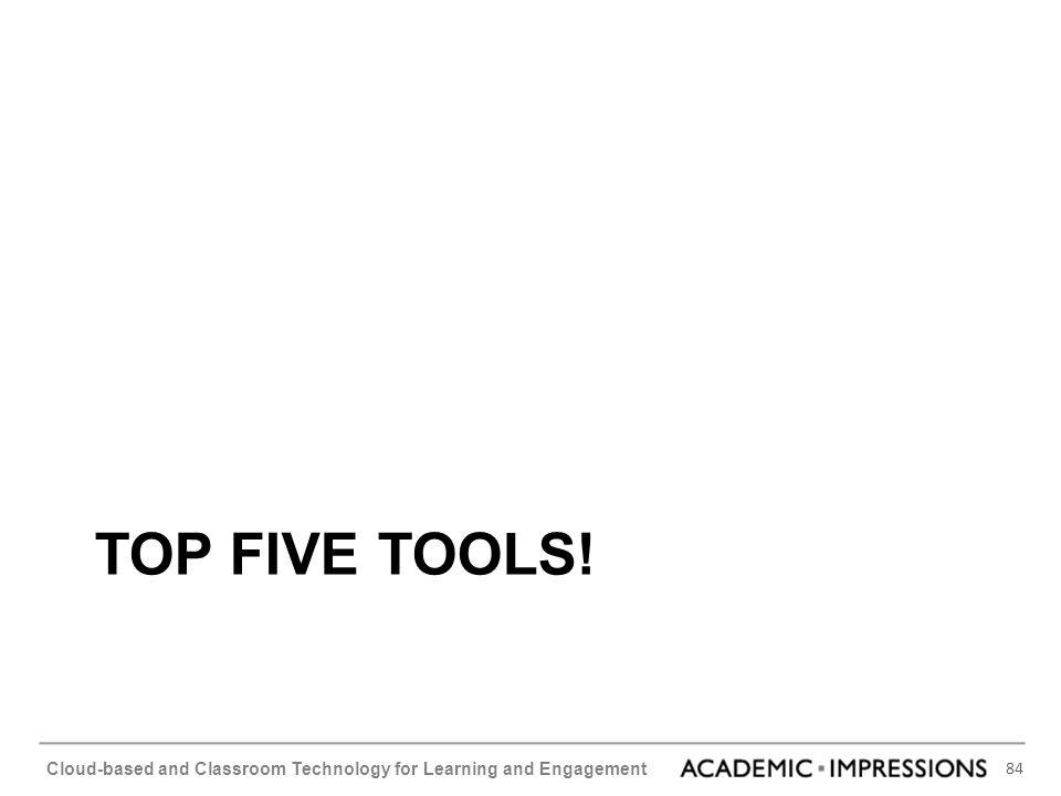 Top Five Tools!