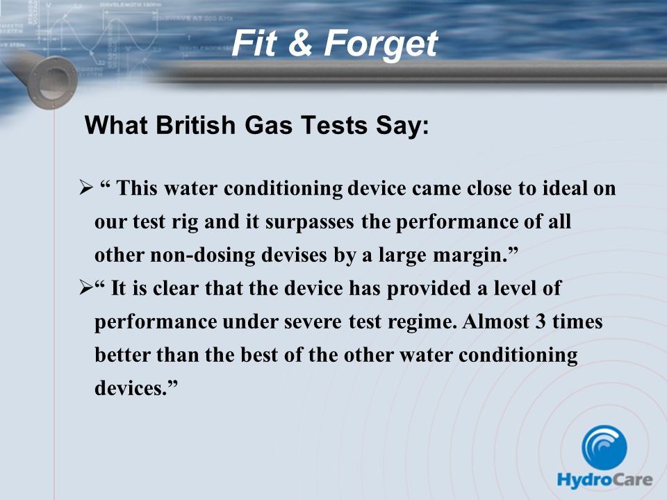 What British Gas Tests Say: