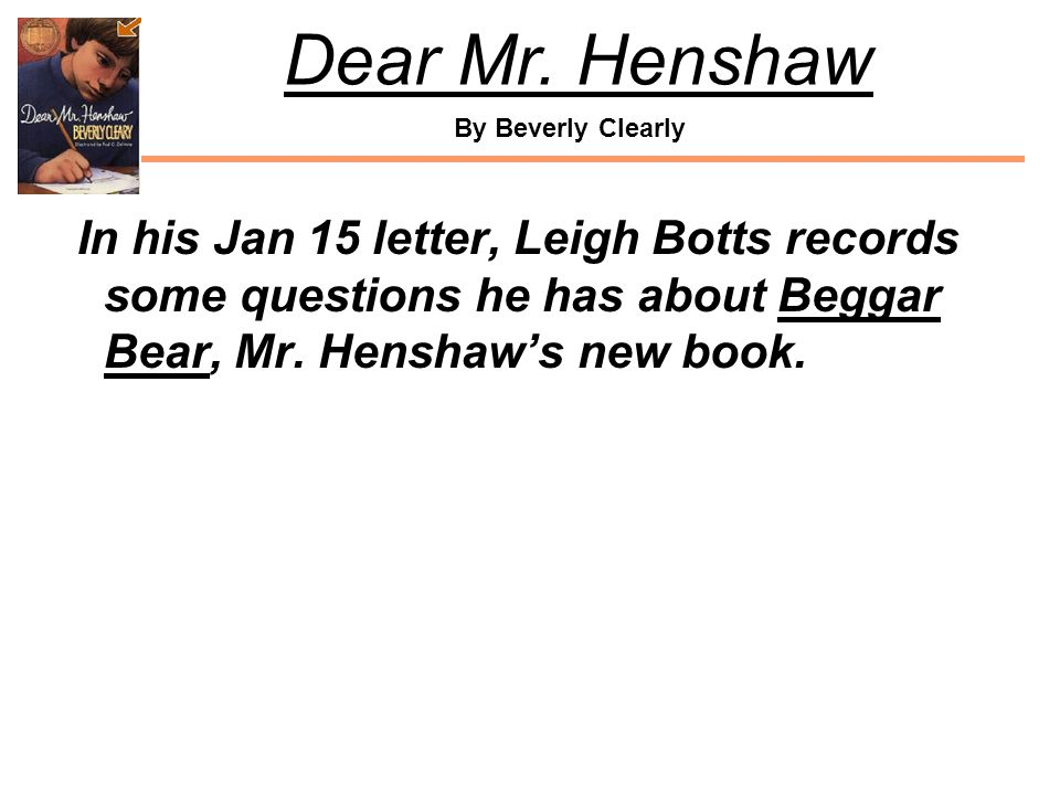 In his Jan 15 letter, Leigh Botts records some questions he has about Beggar Bear, Mr.
