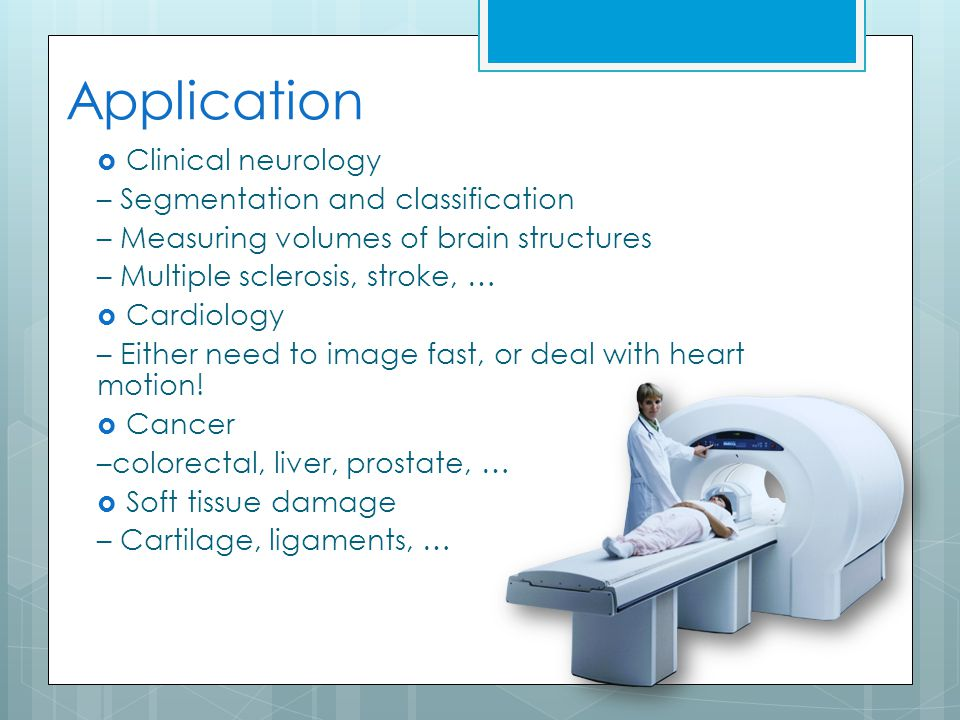 Application Clinical neurology – Segmentation and classification
